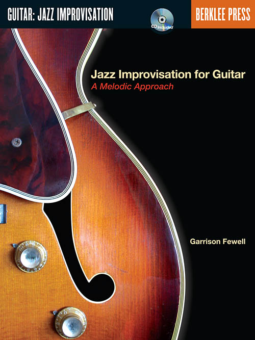 Jazz Improvisation For Guitar A Melodic Approach