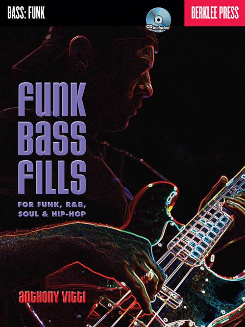 Funk Bass Fills - Berklee Press