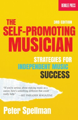 The Self-Promoting Musician 3rd Edition