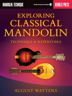 """Exploring Classical Mandolin"" by August Watters cover"