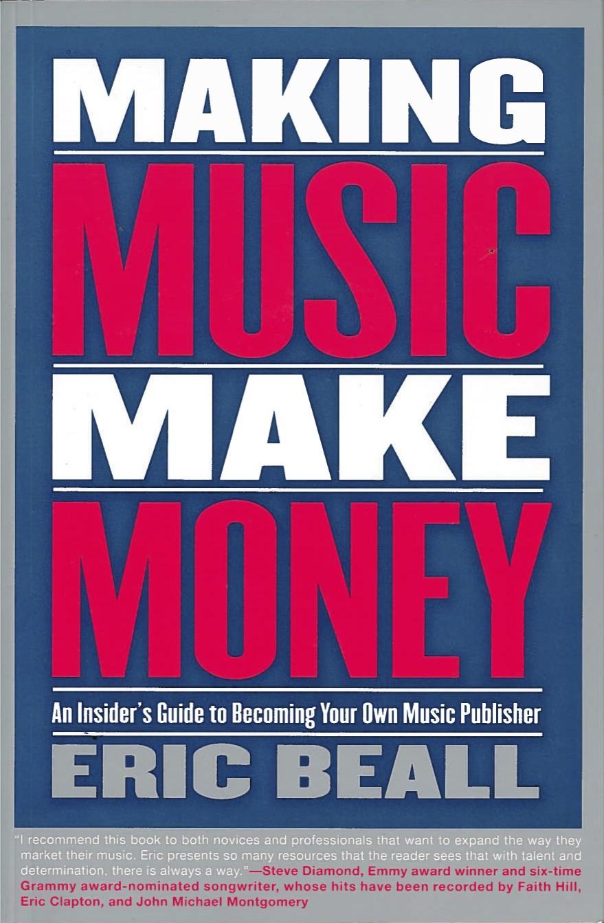 Making Music Make Money - Berklee Press