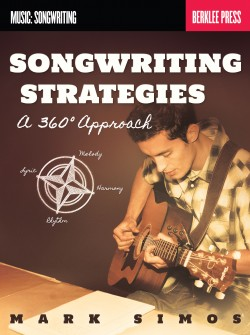 Songwriting Strategies: A 360-Degree Approach